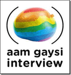 Interview Aam Gaysi : Totally Gay