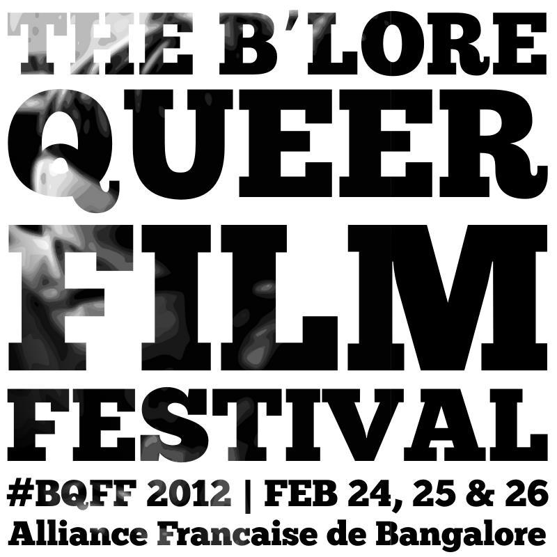 Bangalore Queer Film Festival (BQFF) 2012