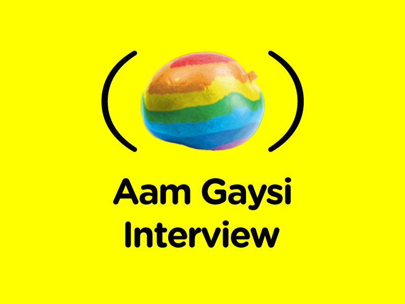 Aam Gaysi Interview