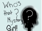 Whos that Mystery Girl