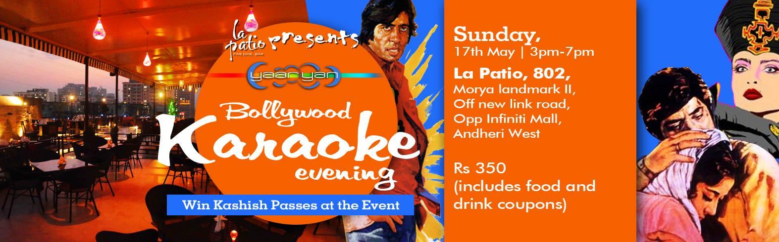 LA PATIO Presents Yaariyan Karaoke Evening