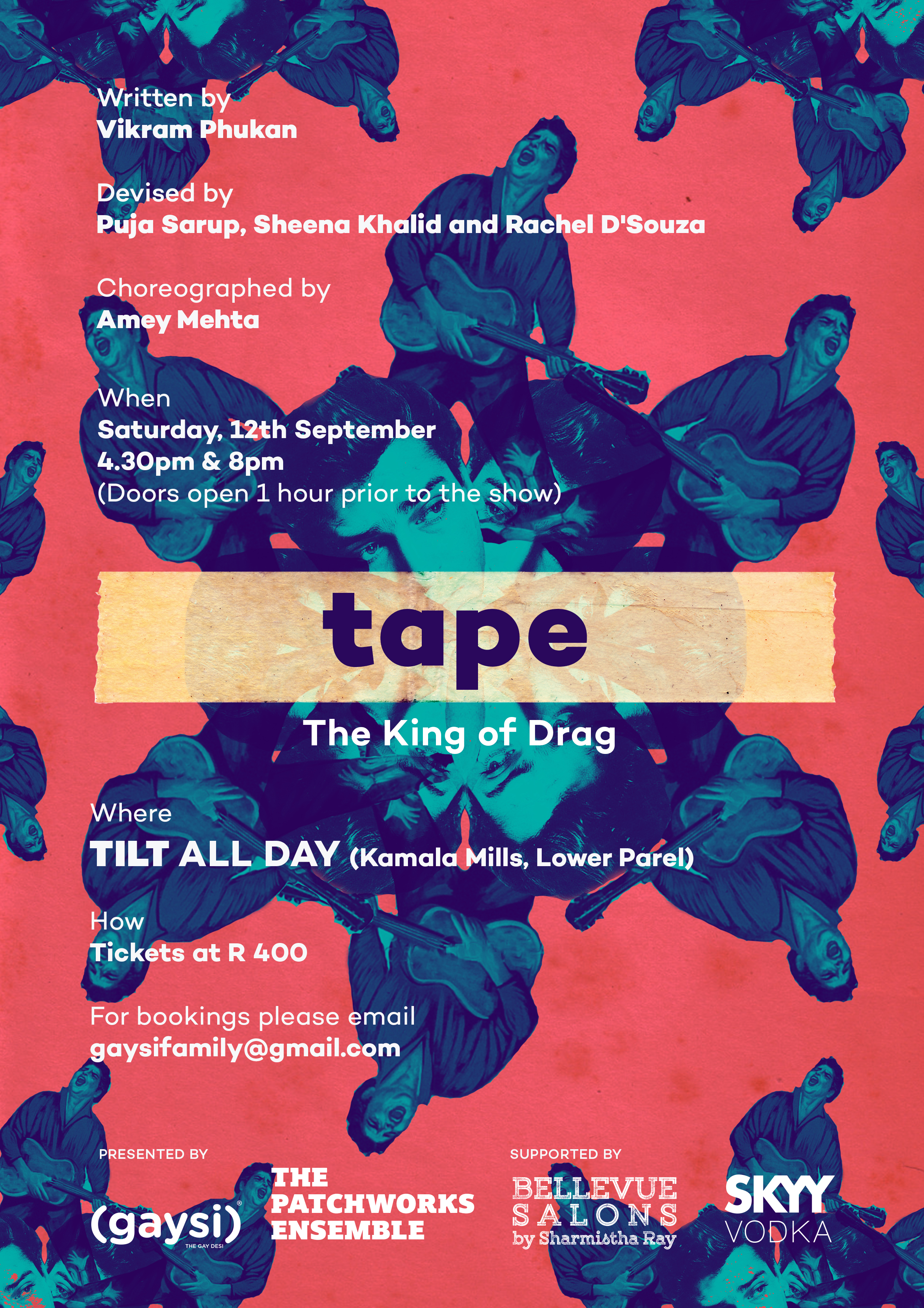"""The Patchworks Ensemble & Gaysi Family Present """"Tape – The King of Drag"""""""