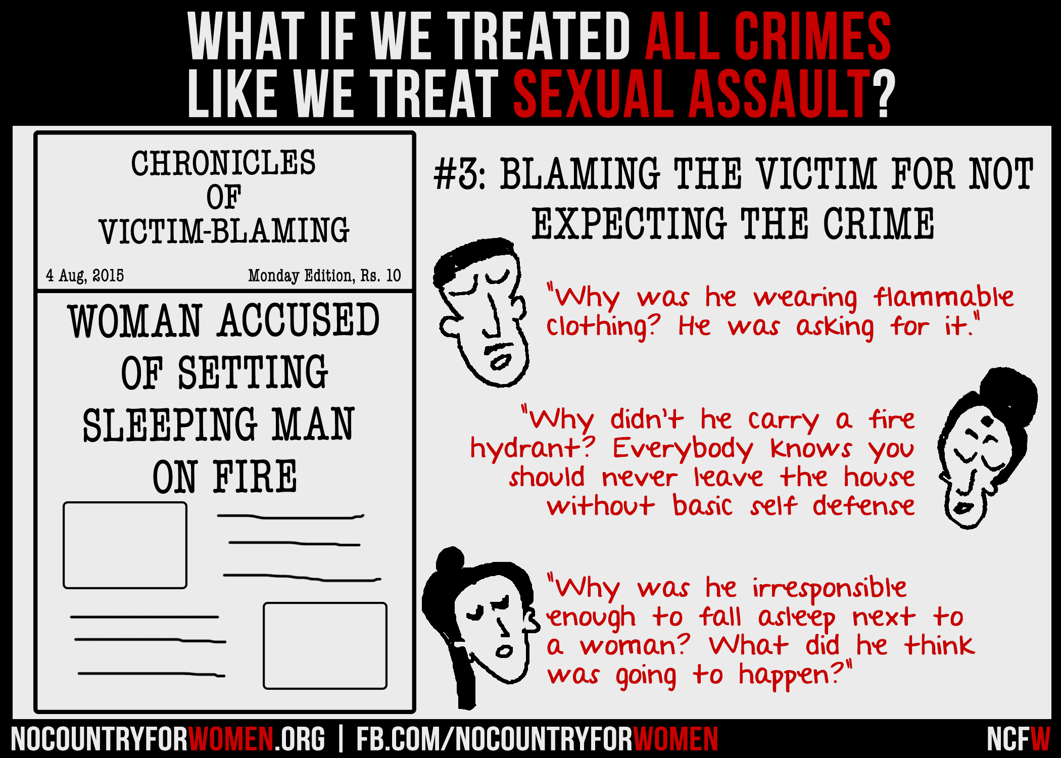 #3 Blaming The Victim For Not Expecting The Crime