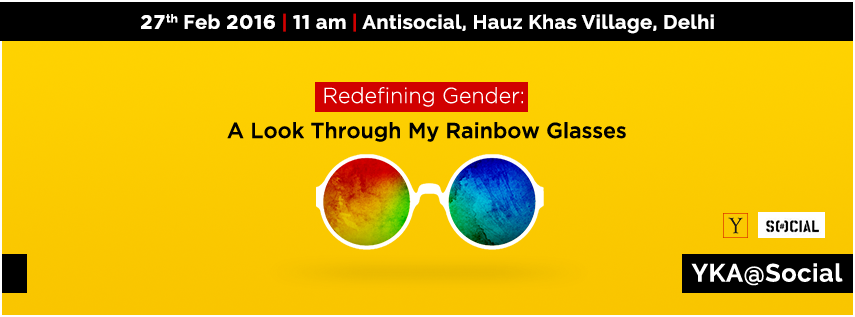 Redefining Gender : A Look Through My Rainbow Glasses