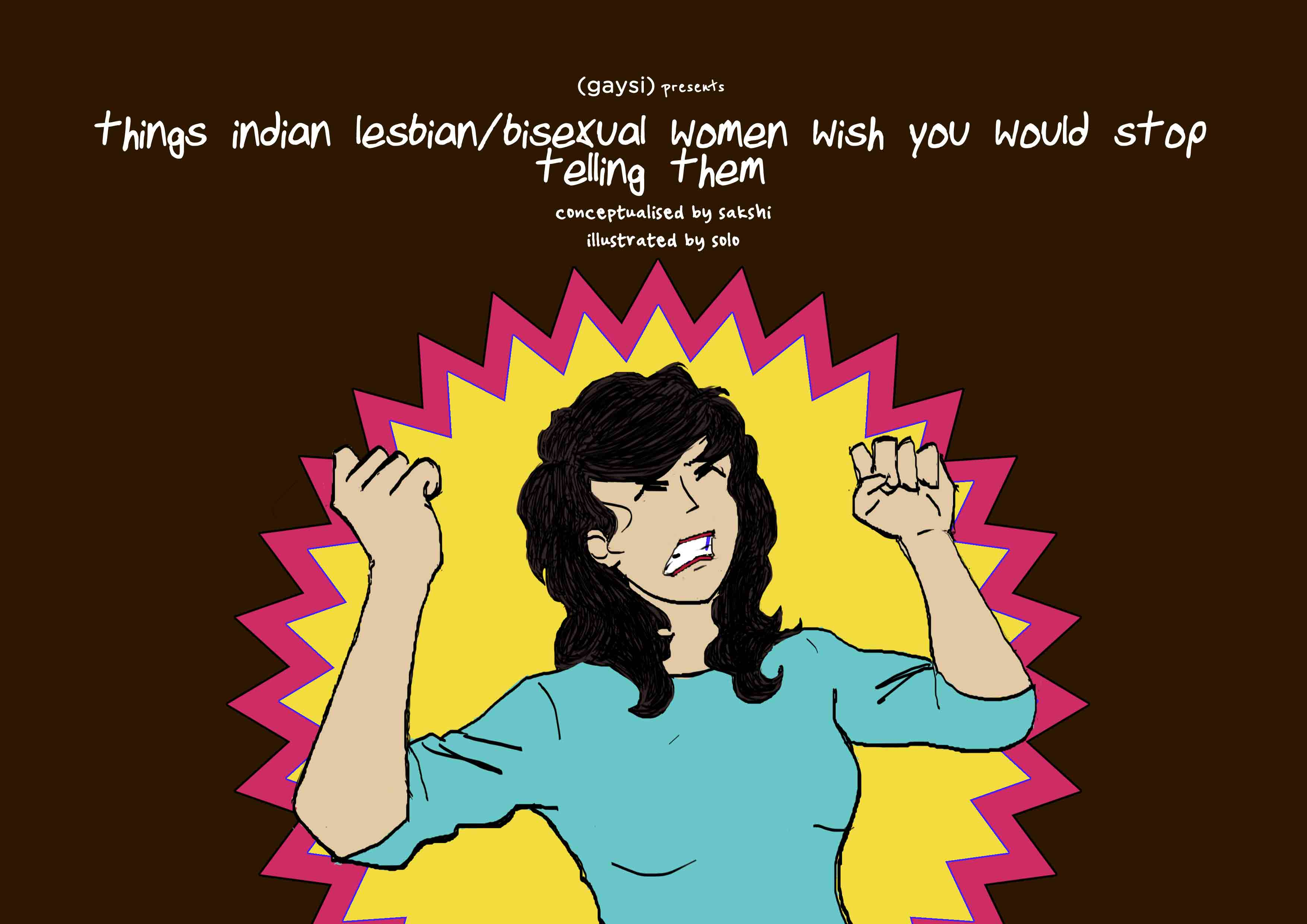 Things Indian Lesbian/Sexual Women Wish You Would Stop Telling Them