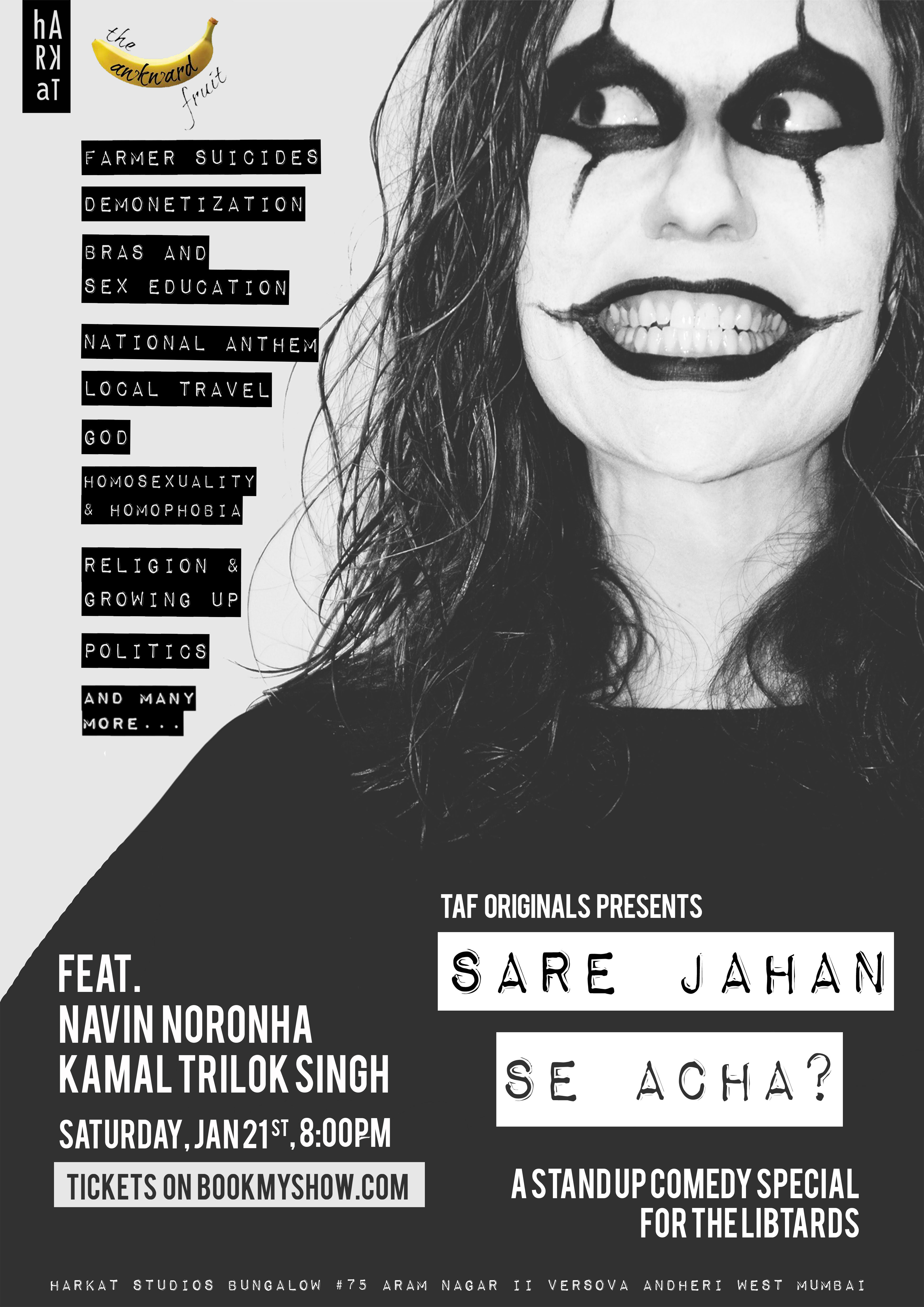 Sare Jahan Se Acha, A Stand Up Comedy Performance