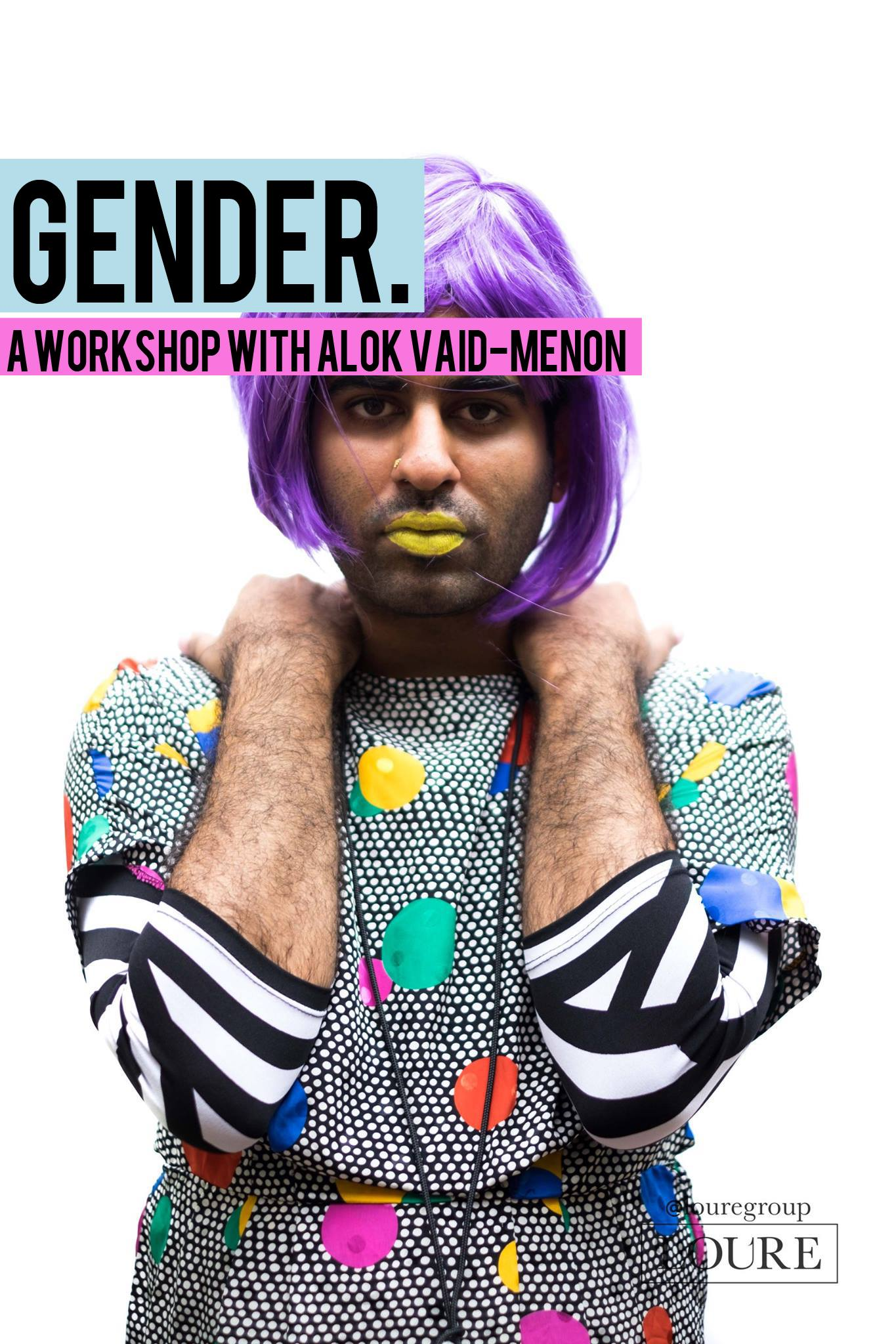 Gender. A Workshop with Alok Vaid-Menon (Bombay)