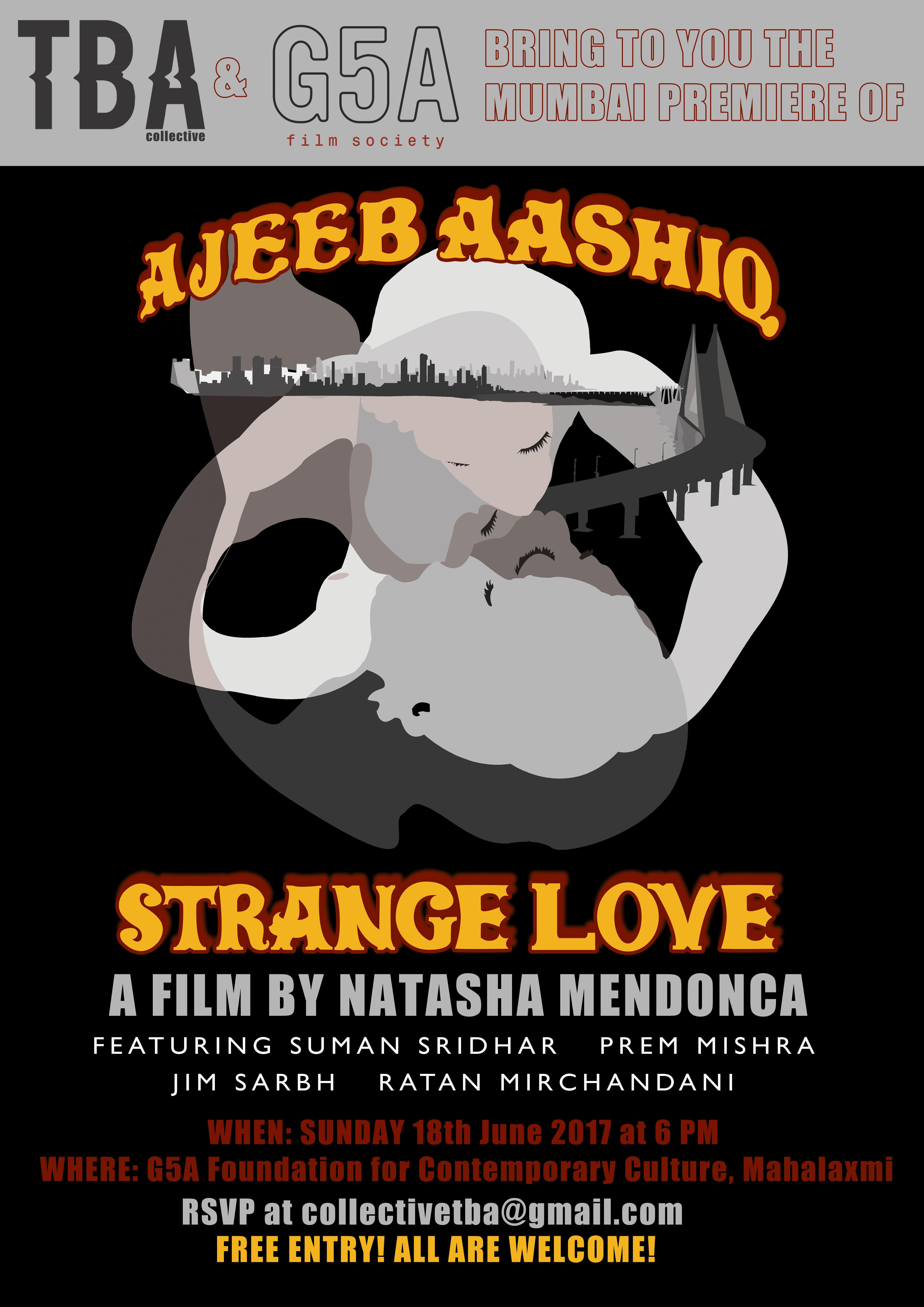 THE BOMBAY PREMIER OF AJEEB AASHIQ // STRANGE LOVE