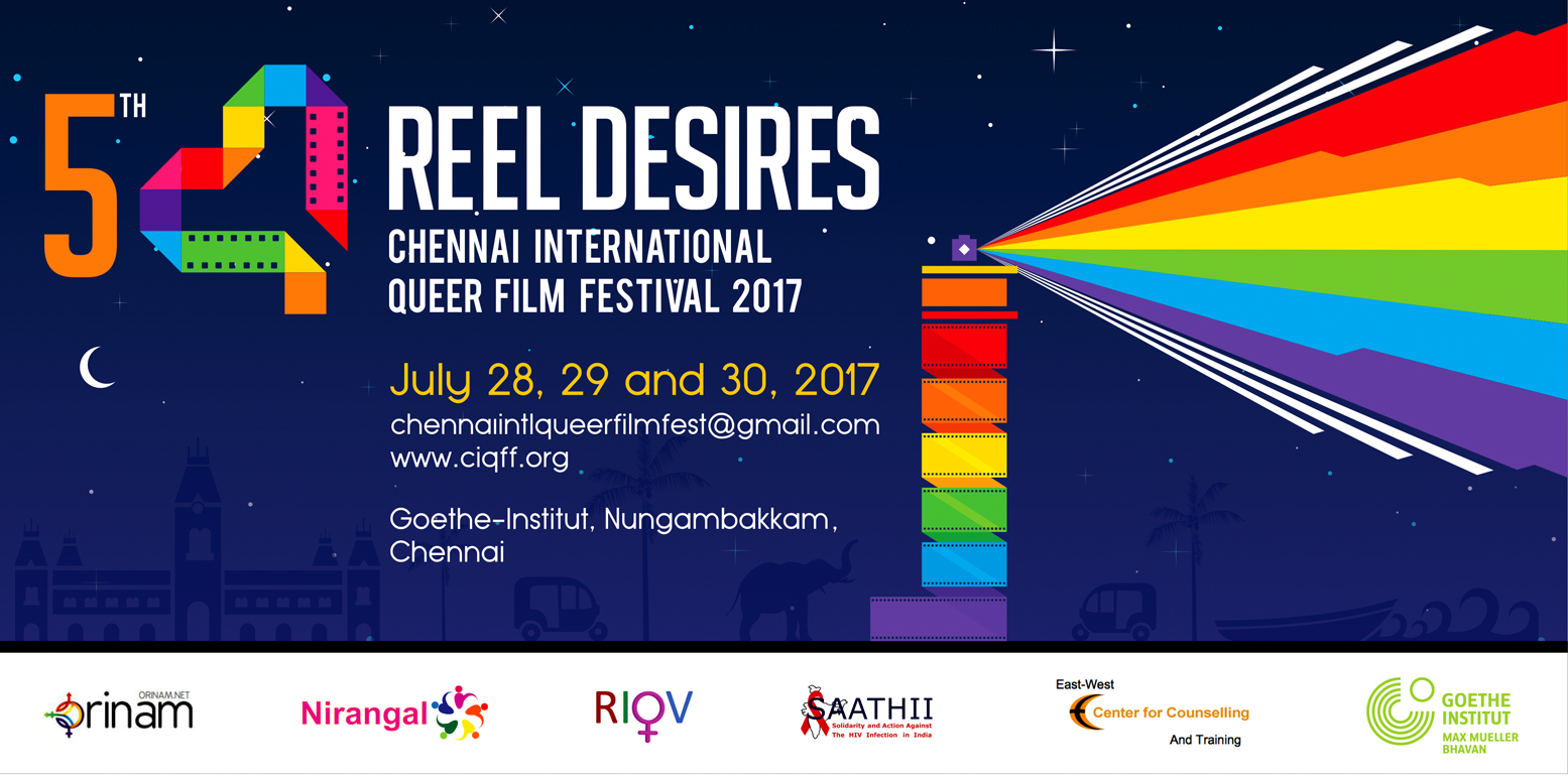 Reel Desires: Chennai International Queer Film Festival 2017