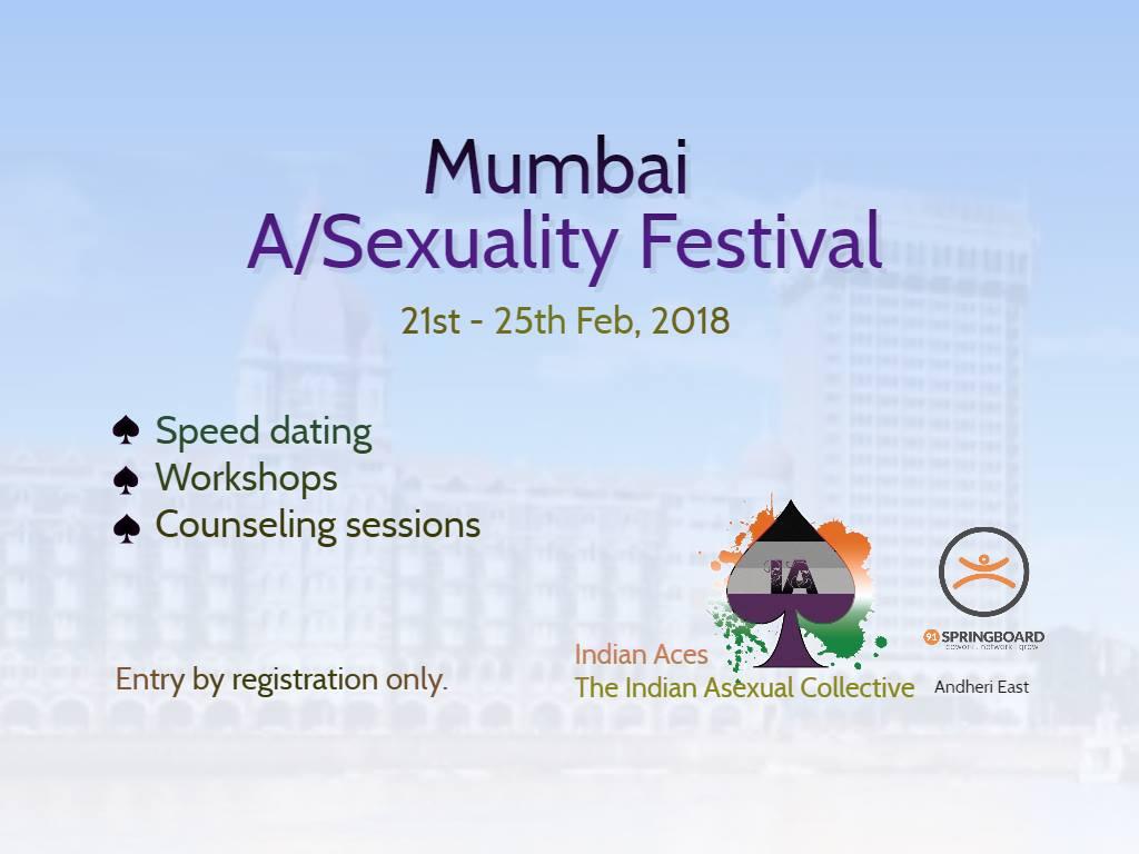 Mumbai A/Sexuality Festival : 21st – 25th February 2018