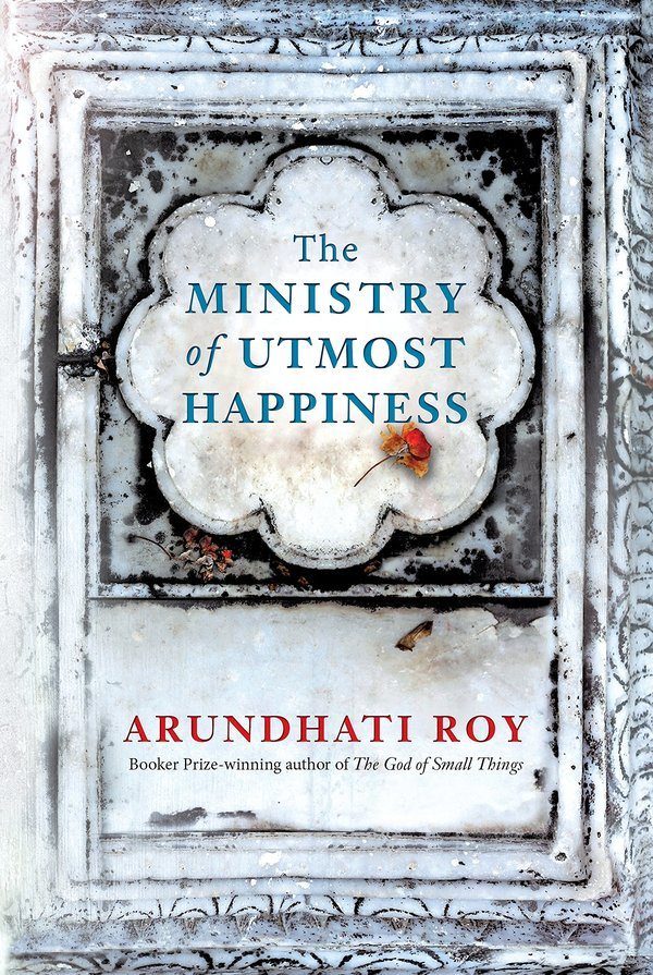 Book Review: The Ministry Of Utmost Happiness By Arundhati Roy