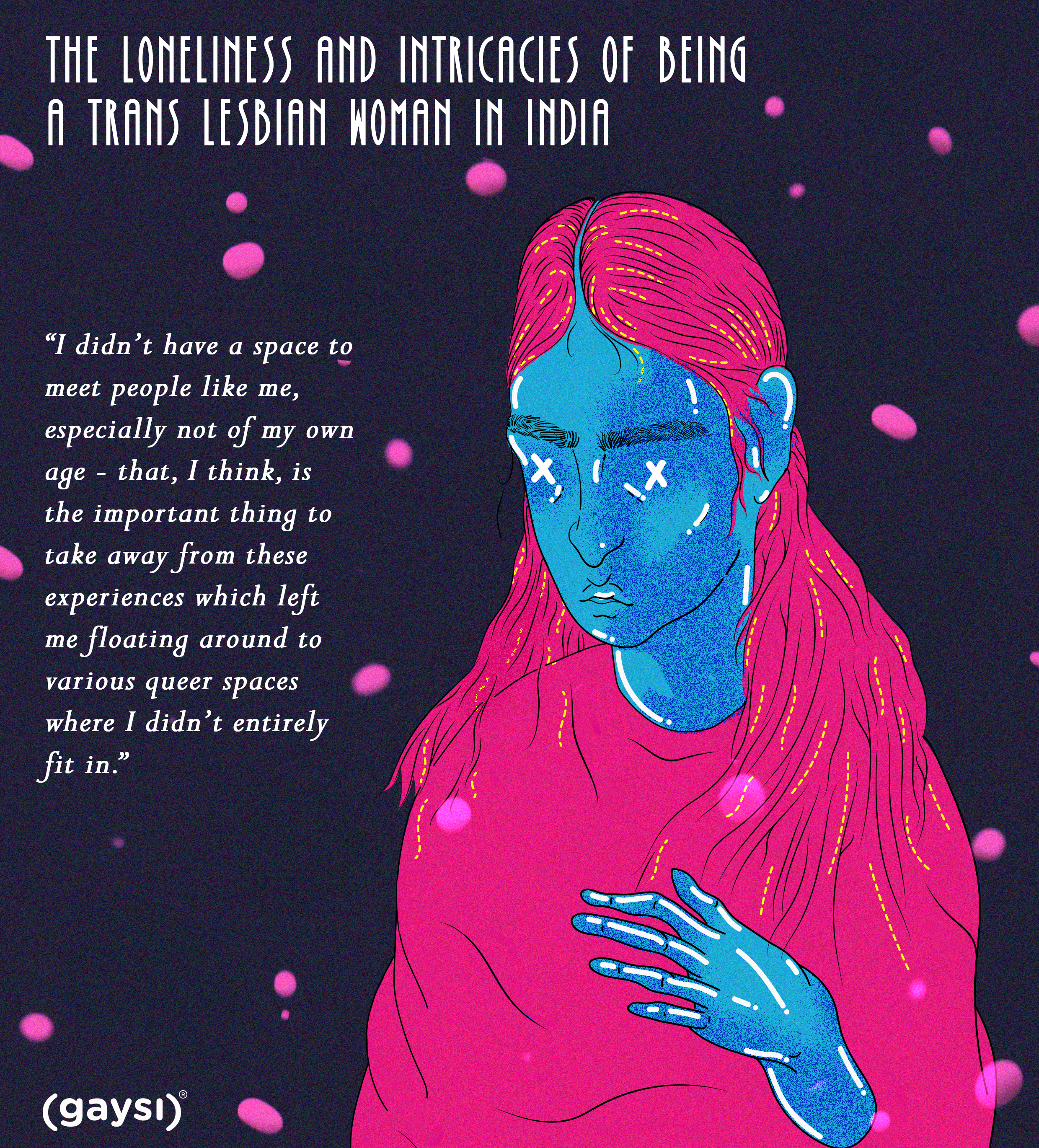 The Loneliness And Intricacies Of Being A Trans Lesbian Woman In India: Community And Life