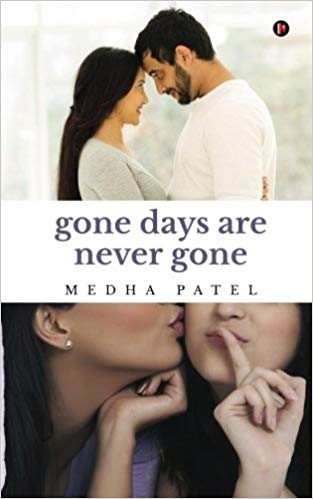 Book Review: Gone Days Are Never Gone By Medha Patel