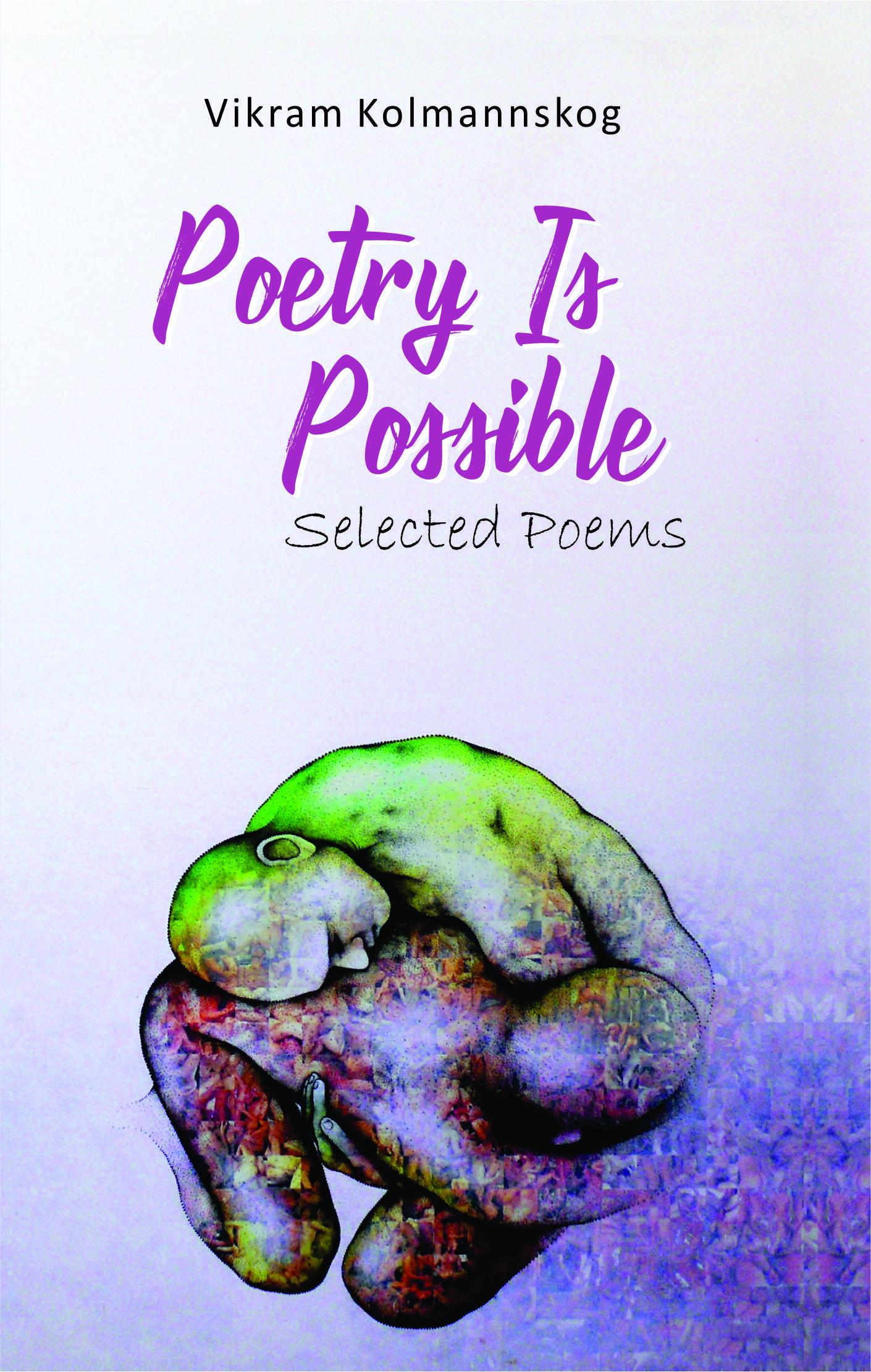 Book Review: Poetry is Possible By Vikram Kolmannskog