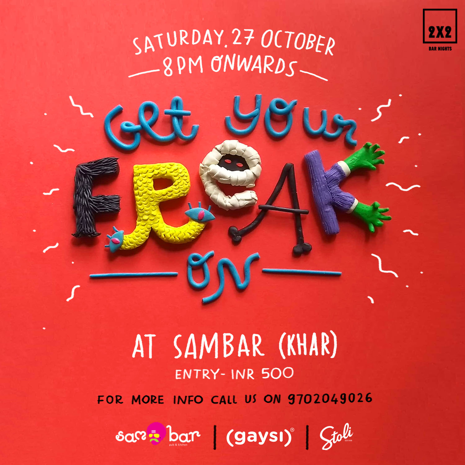 Gaysi Presents 2×2 Bar Nights: Get Your Freak On Party On Saturday, 27th October.