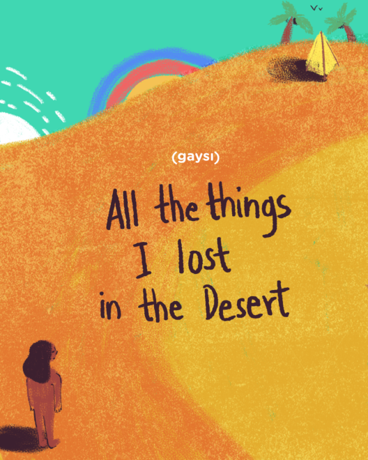All The Things I Lost In The Desert