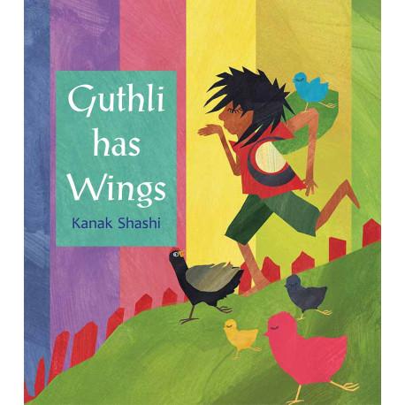 Book Review: 'Guthli Has Wings' By Kanak Shashi