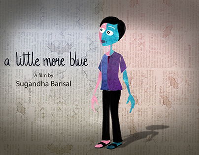 """Film Review: """"A Little More Blue"""" By Sugandha Bansal"""