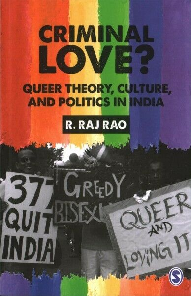 Book Review: 'Criminal Love? – Queer Theory, Culture, And Politics In India' By R. Raj Rao