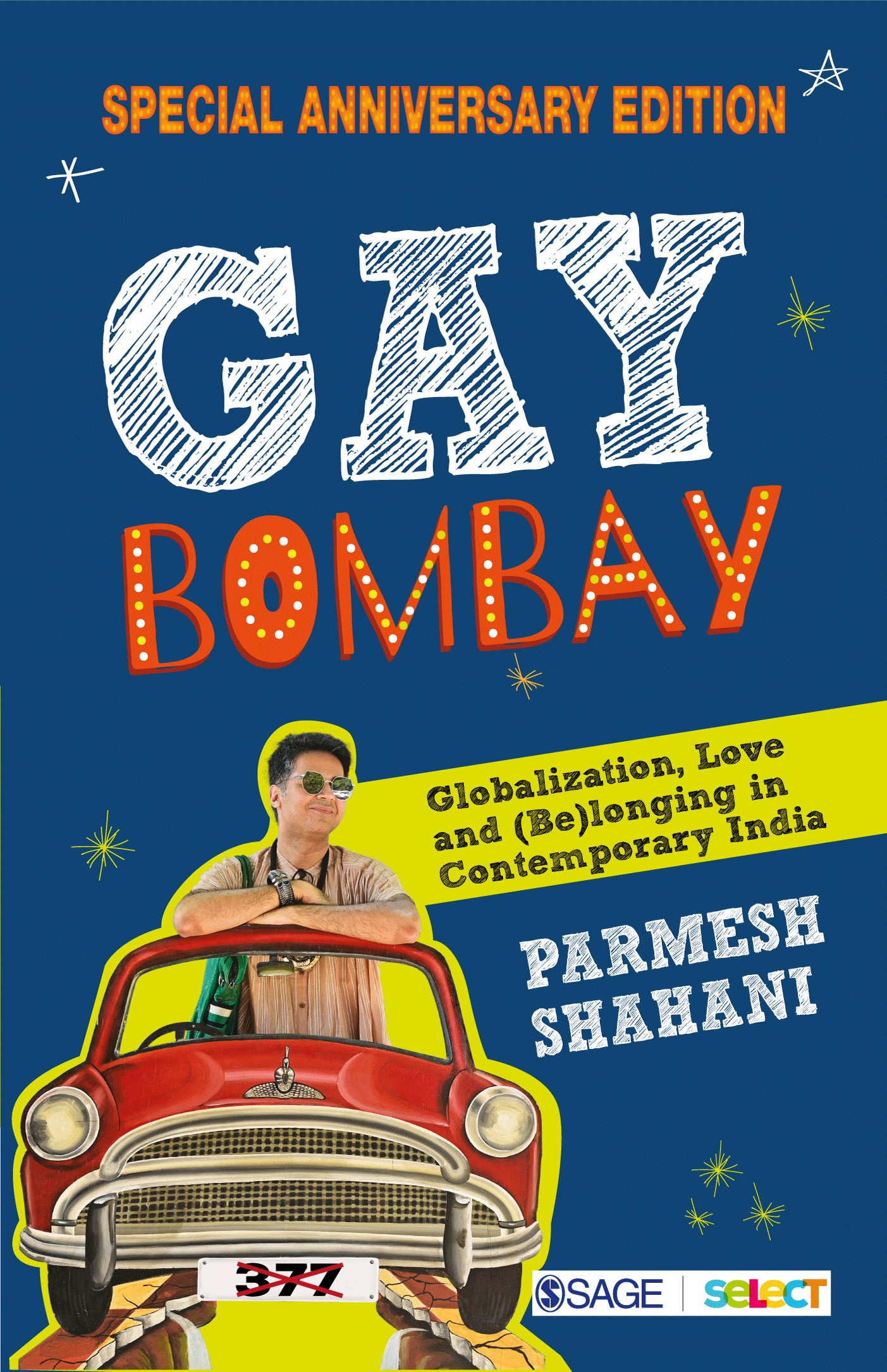 Book Review: 'Gay Bombay – Special Anniversary Edition' By Parmesh Shahani