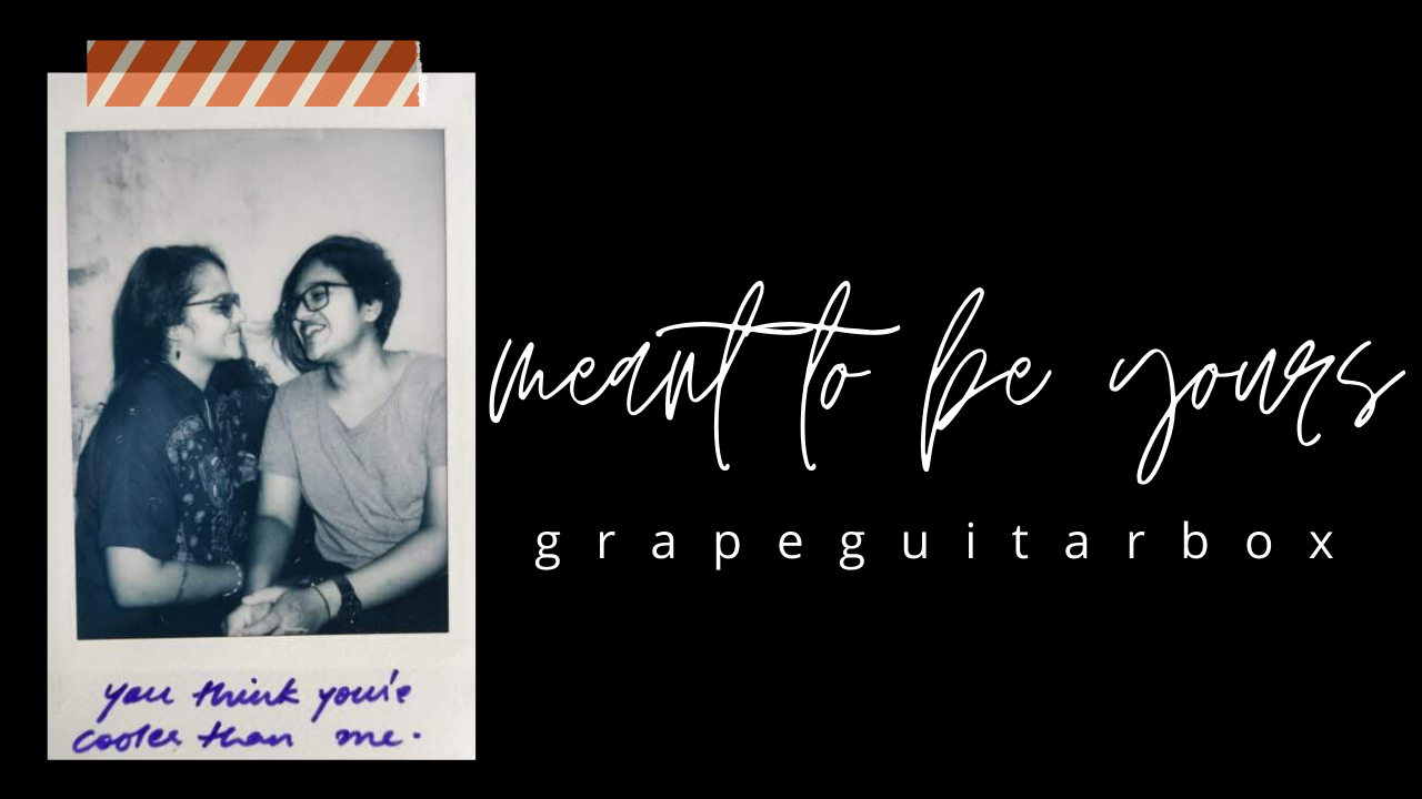 Review: 'Meant To Be Yours' by GrapeGuitarBox