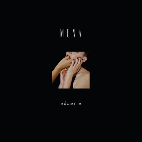 Description: MUNA - About U Lyrics and Tracklist   Genius