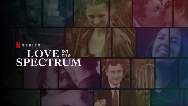 Love On The Spectrum – Some Thoughts By An Autistic Queer Person
