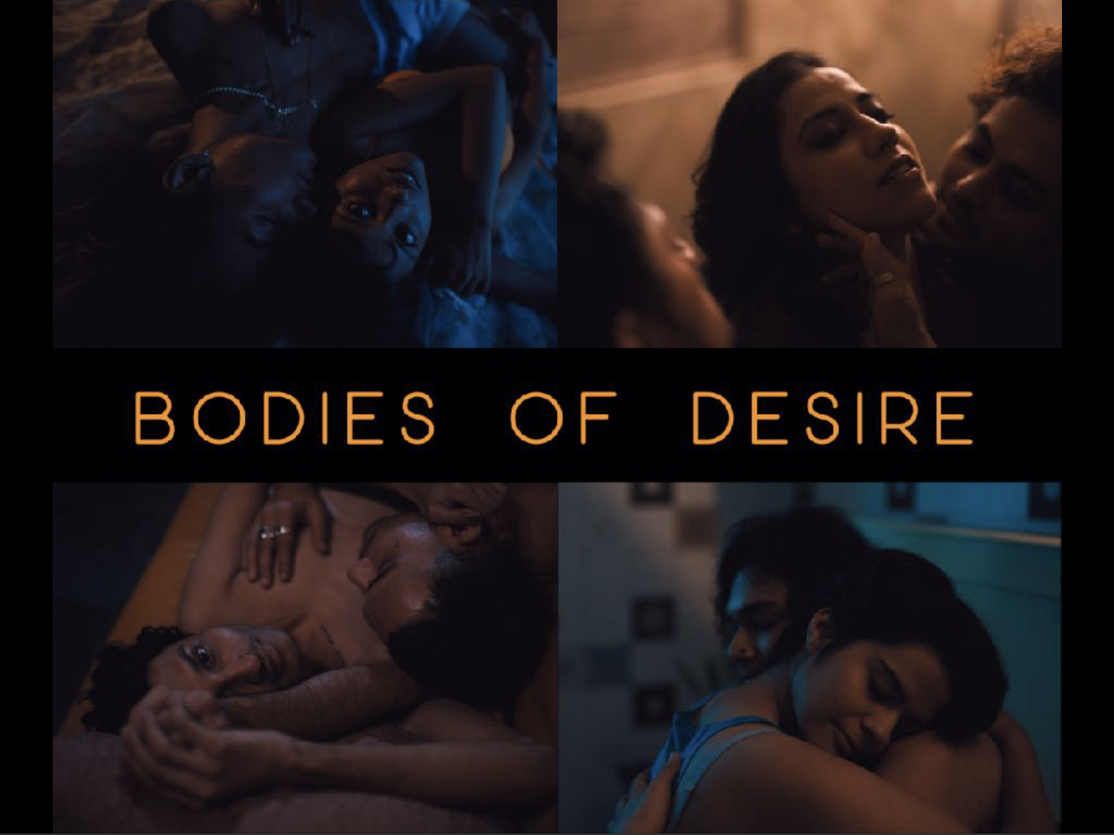 """Film """"Bodies Of Desire"""": A Homage To Desire And The Sensuous Nature Of Love"""
