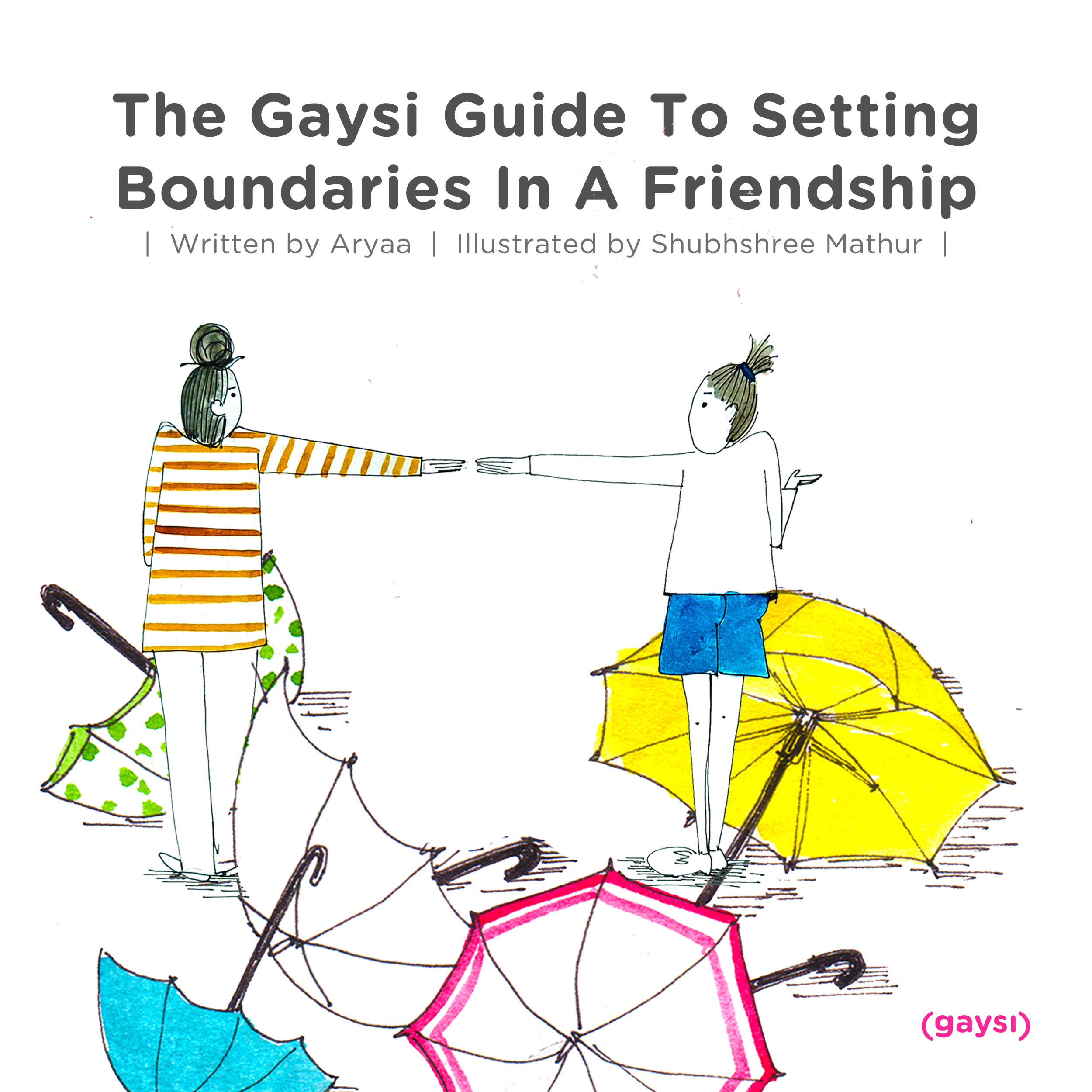The Gaysi Guide To Setting Boundaries In A Friendship