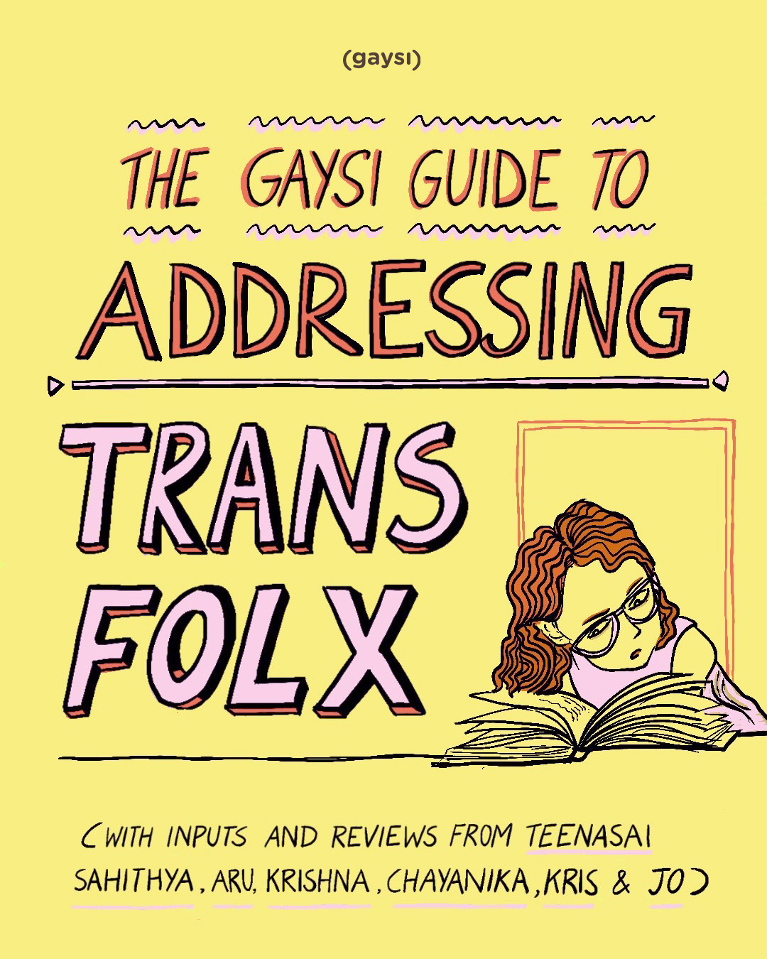 The Gaysi Guide To Addressing Trans Folx