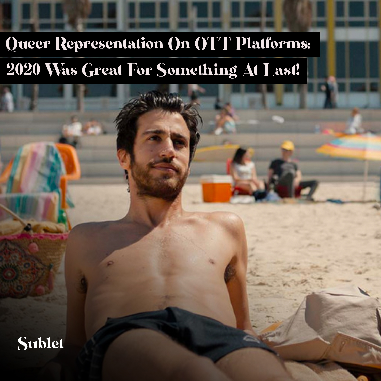 Queer Representation On OTT Platforms: 2020 Was Great For Something At Last!