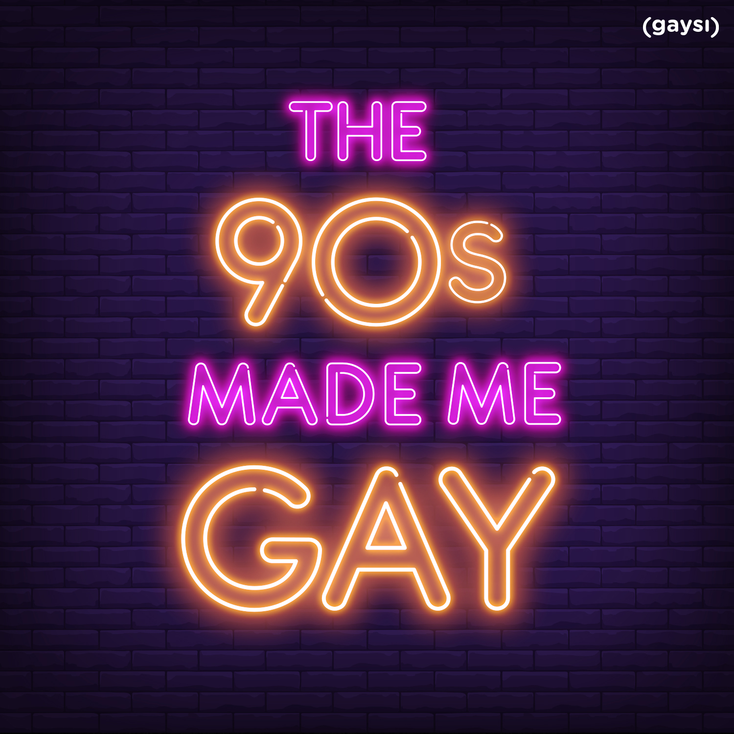 The 90s Made Me Gay